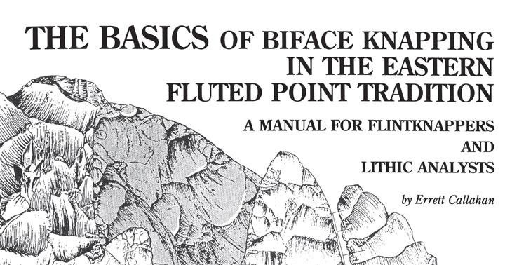 The Basics of Biface Knapping